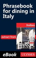 Phrasebook for dining in Italy ebook by Collective,Nicole Pons