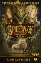 Lucinda's Secret ebook by Holly Black,Tony DiTerlizzi,Tony DiTerlizzi