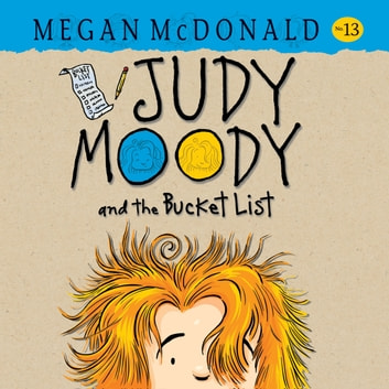 Judy Moody and the Bucket List audiobook by Megan McDonald