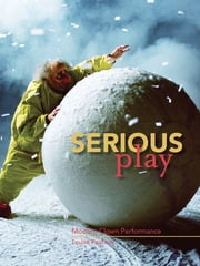 Serious Play - Modern Clown Performance ebook by Louise Peacock
