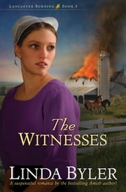 The Witnesses ebook by Linda Byler