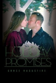 Holiday Promises - The Acorn Hills Series, #6 ebook by Grace Augustine