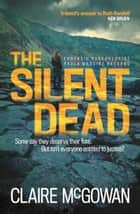 The Silent Dead (Paula Maguire 3) ebook by Claire McGowan