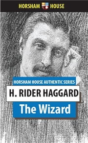 The Wizard ebook by H. Rider Haggard