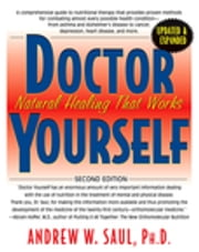 Doctor Yourself - Natural Healing That Works ebook by Andrew W. Saul