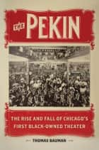The Pekin ebook by Thomas Bauman