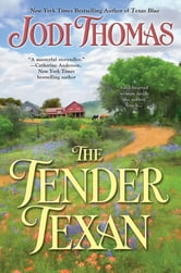 The Tender Texan ebook by Jodi Thomas