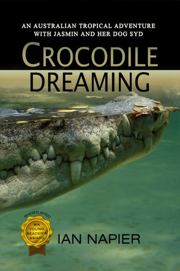 Crocodile Dreaming ebook by Dr Ian Napier