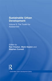 Sustainable Urban Development Volume 3 - The Toolkit for Assessment ebook by