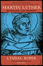 Martin Luther ebook by Lyndal Roper