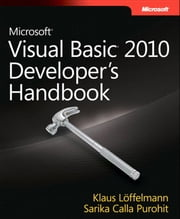 Microsoft Visual Basic 2010 Developer's Handbook ebook by Klaus Löffelmann,Sarika Purohit