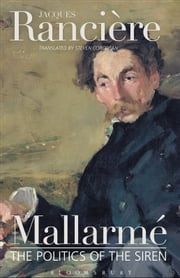 Mallarme - The Politics of the Siren ebook by Jacques Rancière,Mr Steven Corcoran