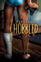 Hobbled ebook by John Inman
