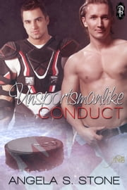 Unsportsmanlike Conduct ebook by Angela S. Stone