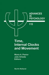Time, Internal Clocks and Movement ebook by Pastor, M.A.
