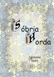 Sóbria Horda ebook by Simone Souza