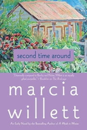 Second Time Around - A Novel ebook by Marcia Willett