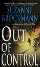 Out of Control ebook by Suzanne Brockmann