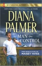 Man in Control & Take Me, Cowboy - A 2-in-1 Collection ebook by Diana Palmer, Maisey Yates