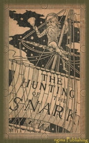 The Hunting of the Snark (Illustrated + Audiobook Download Link + Active TOC) ebook by Lewis Carroll