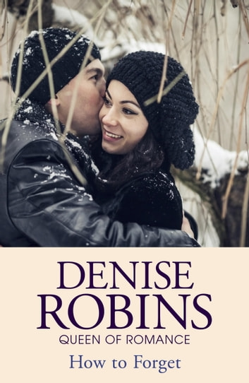 How to Forget ebook by Denise Robins