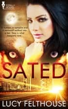 Sated ebook by Lucy Felthouse