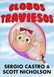 Globos traviesos ebook by Scott Nicholson