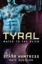 Tyral ekitaplar by Kate Rudolph, Starr Huntress
