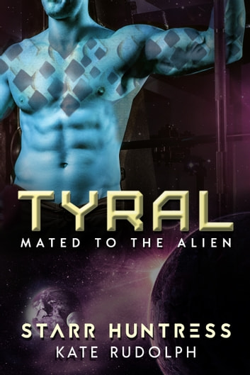 Tyral ebook by Kate Rudolph,Starr Huntress