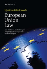 Wyatt and Dashwood's European Union Law ebook by Alan Dashwood,Michael Dougan,Barry Rodger,Derrick Wyatt,Spaventa