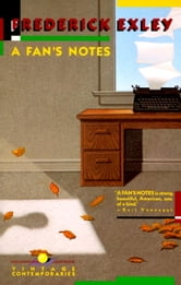 A Fan's Notes ebook by Frederick Exley
