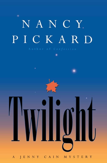Twilight ebook by Nancy Pickard