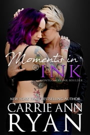 Moments in Ink ebook by Carrie Ann Ryan