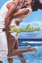 Impulsive ebook by HelenKay Dimon