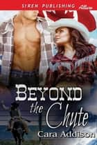 Beyond the Chute ebook by Cara Addison