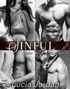 Sinful - Complete Series ebook by Lucia Jordan