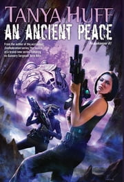 An Ancient Peace - Peacekeeper #1 ebook by Tanya Huff