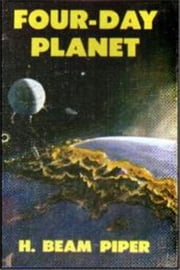 Four-Day Planet ebook by H. Beam Piper