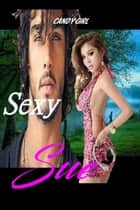 Sexy Sue ebook by Candy Girl
