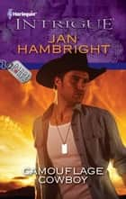Camouflage Cowboy ebook by Jan Hambright