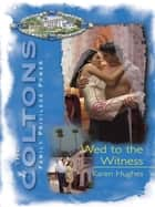 Wed To The Witness (Mills & Boon M&B) ebook by Margaret Price