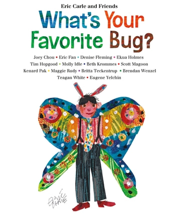 What's Your Favorite Bug? eBook by Eric Carle
