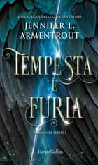 Tempesta e furia (Harbinger Series Vol. 1) ebook by Jennifer L. Armentrout