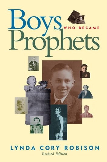 Boys Who Became Prophets ebook by Lynda Cory Robison