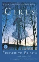Girls ebook by Frederick Busch