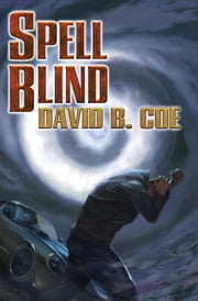 Spell Blind ebook by David B. Coe