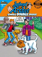 Jughead and Archie Comics Double Digest #12 ebook by Archie Superstars