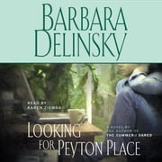Looking for Peyton Place - A Novel audiobook by Barbara Delinsky