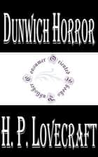 Dunwich Horror ebook by H.P. Lovecraft