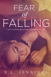 Fear of Falling ebook by S.L. Jennings